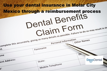 Can I use my dental insurance in Los Algodones, Mexico with a dentist in Molar City?